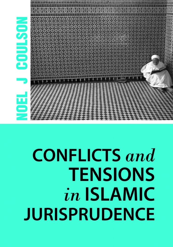 Conflicts and Tensions in Islamic Jurisprudence