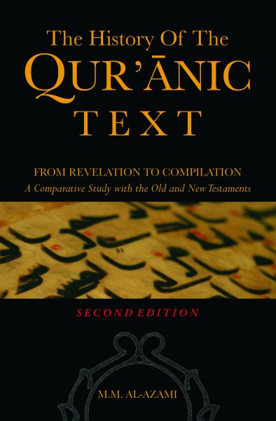 The History of the Qur'anic Text: From revelation to compilation